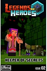 Keeper of Secrets: Legends & Heroes Issue 2 (Stone Marshall's Legends & Heroes) Kindle Edition