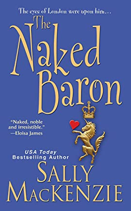 The Naked Baron (Naked Nobility Book 3)