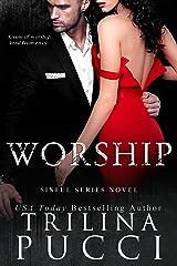 Worship: A Single Dad Antihero Romance (A Sinful Series Book 2) Kindle Edition