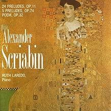 Alexander Scriabin, 24 Preludes, Op.11, 5 Preludes, Op. 74, Poem Op,32