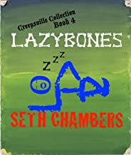 Lazybones (Creepsville Collection Book 4)