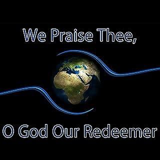 hymn we praise thee o god