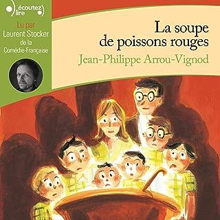 La soupe de poissons rouges: Histoires des Jean-Quelque-Chose 2