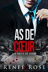 As de cœur (Les Nuits de Vegas t. 4) Format Kindle