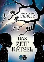 Das Zeiträtsel (Reise durch die Zeit 1): Roman (German Edition)
