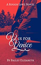 V is for Venice (Rough Love Novels Book 2)