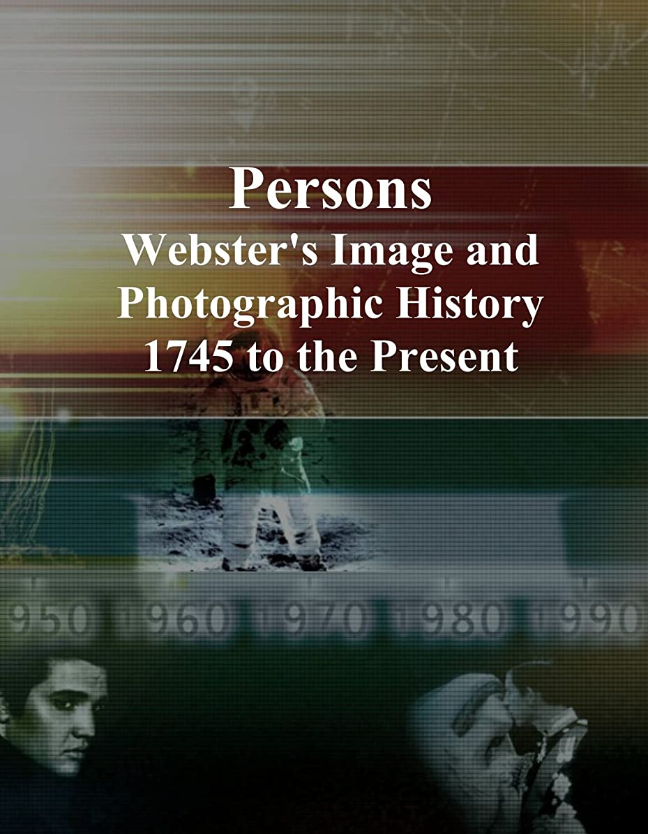 スタッフ彼女はそれによってPersons: Webster's Image and Photographic History, 1745 to the Present