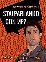 Stai parlando con me? 100 battute da film indimenticabili (Italian Edition)