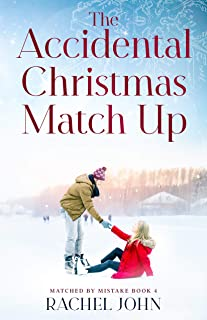 The Accidental Christmas Match Up (Matched by Mistake Book 4) (English Edition)
