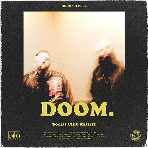 Social Club Misfits - DOOM. EP (2019)