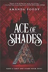 Ace Of Shades (The Shadow Game Series Book 1) Kindle Edition