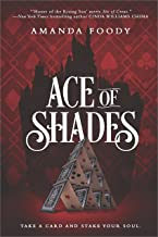 Ace Of Shades (The Shadow Game Series Book 1)