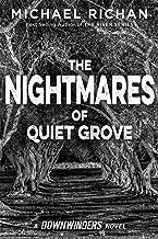 The Nightmares of Quiet Grove (The Downwinders Book 6)