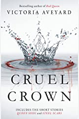 Cruel Crown: Two Red Queen Short Stories Kindle Edition