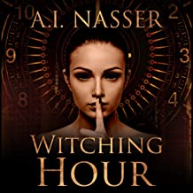 Witching Hour: Scary Horror Story with Supernatural Suspense (Witching Hour Series, Book 1)
