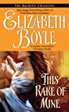 This Rake of Mine (The Bachelor Chronicles Book 2)