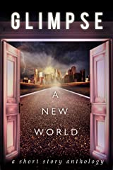 Glimpse: A New World Kindle Edition