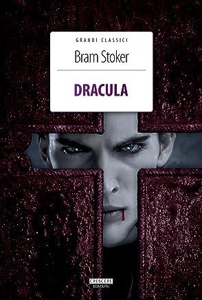 Dracula: Ediz. integrale (Grandi Classici Vol. 14)