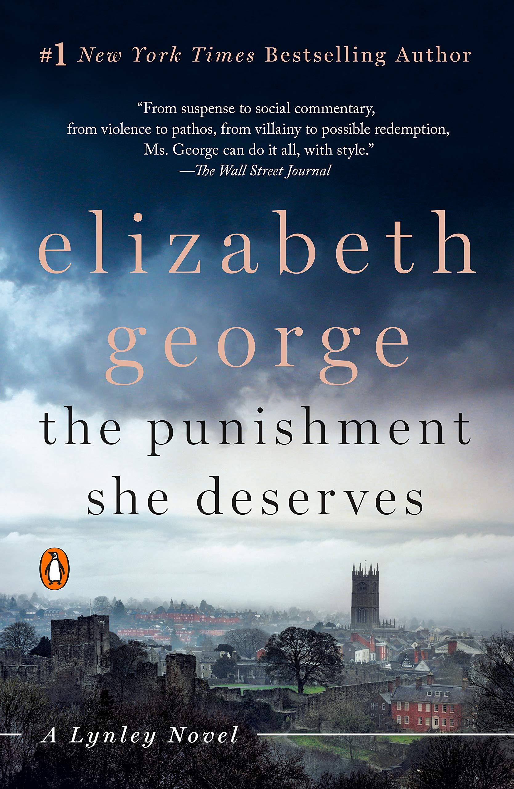 The Punishment She Deserves: A Lynley Novel (Inspector Lynley Book 20)
