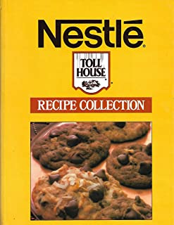 Nestle Toll House Recipe Collection