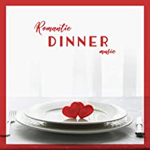 Romantic Jazz Dinner Music: Smooth Instrumental Jazz Perfect for Lovely Spend Time Together, Background for Delicious and Luxurious Dinner at Home with Your Loved One