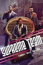 Supreme Team (The Come Up Book 1)