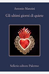 Gli ultimi giorni di quiete (Italian Edition) Format Kindle
