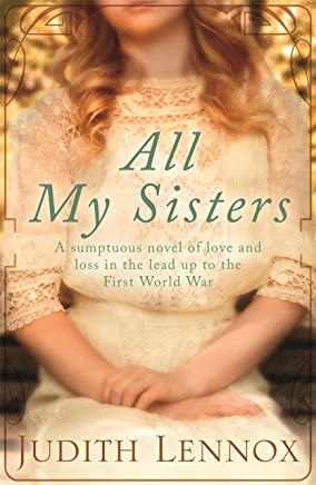 All My Sisters: A sumptuous wartime novel of love and loss (English Edition)