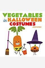 Vegetables in Halloween Costumes Kindle Edition