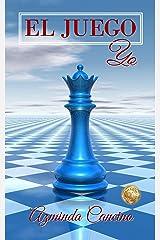 El Juego: Yo (Spanish Edition) Kindle Edition