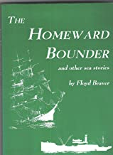 Homeward Bounder: And Other Sea Stories