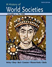 A History of World Societies Volume A: To 1500
