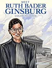 Meet Ruth Bader Ginsburg Coloring Book (Dover Coloring Books)