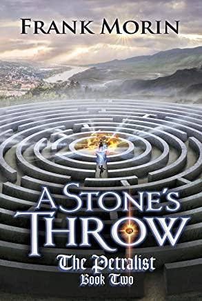 A Stone's Throw (The Petralist Book 2)