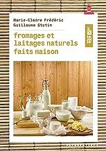Livres Fromages et laitages naturels faits maison PDF