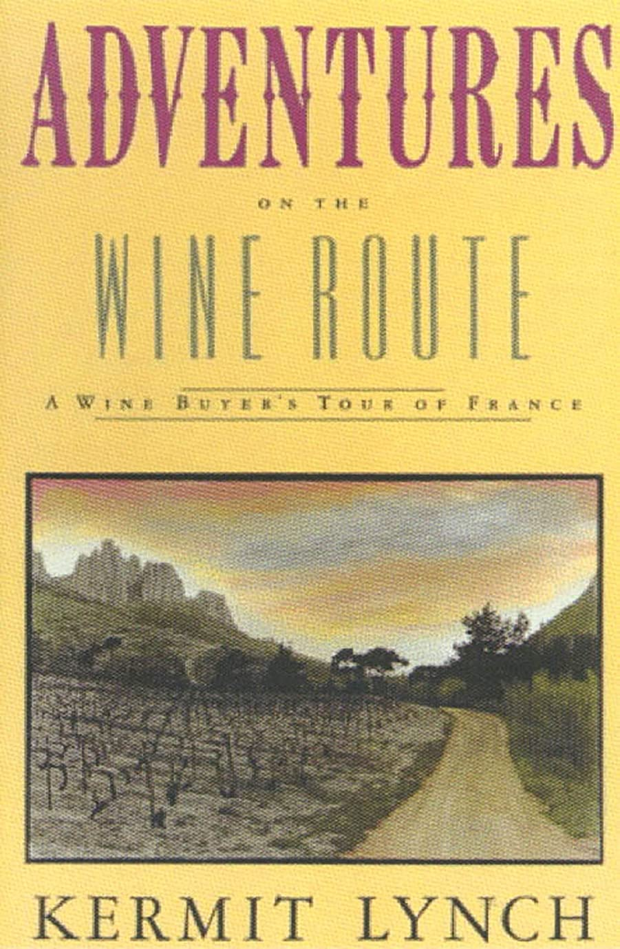 同等のシャンパン麻痺させるAdventures on the Wine Route: A Wine Buyer's Tour of France