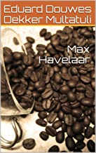 Max Havelaar (French Edition)