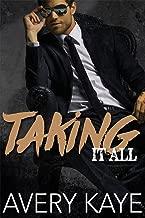 Taking It All - A Contemporary Romance (Billionaire Insta-Love Book 4)