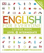 English For Everyone. Level 3: Intermediate Course Book: A Complete Self-Study Programme