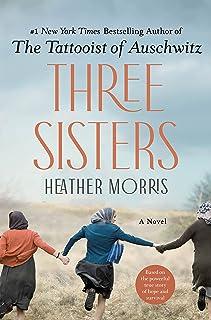 Three Sisters: A Novel