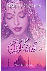 Wish: Aladdin Retold (Romance a Medieval Fairytale) Kindle Edition