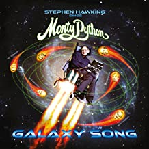 Stephen Hawking Sings Monty Python… Galaxy Song