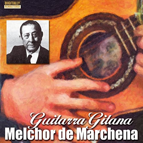 Guitarra Gitana de Melchor De Marchena en Amazon Music - Amazon.es