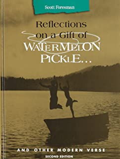 Reflections on a Gift of Watermelon Pickle... And Other Modern Verse