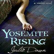 Yosemite Rising: Meadowlark, Book 1