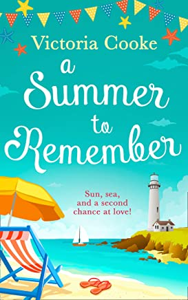A Summer to Remember: The brand new romantic and heartwarming beach read for summer 2019 (English Edition)