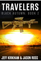 Black Autumn Travelers: Black Autumn Series Book 2 (The Black Autumn Series) Kindle Edition