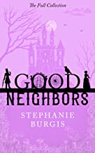 Good Neighbors: The Full Collection: A Cozy-Spooky Fantasy Rom-Com in Four Parts