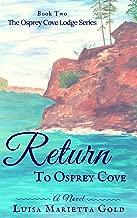 Return to Osprey Cove (The Osprey Cove Lodge Series Book 2)