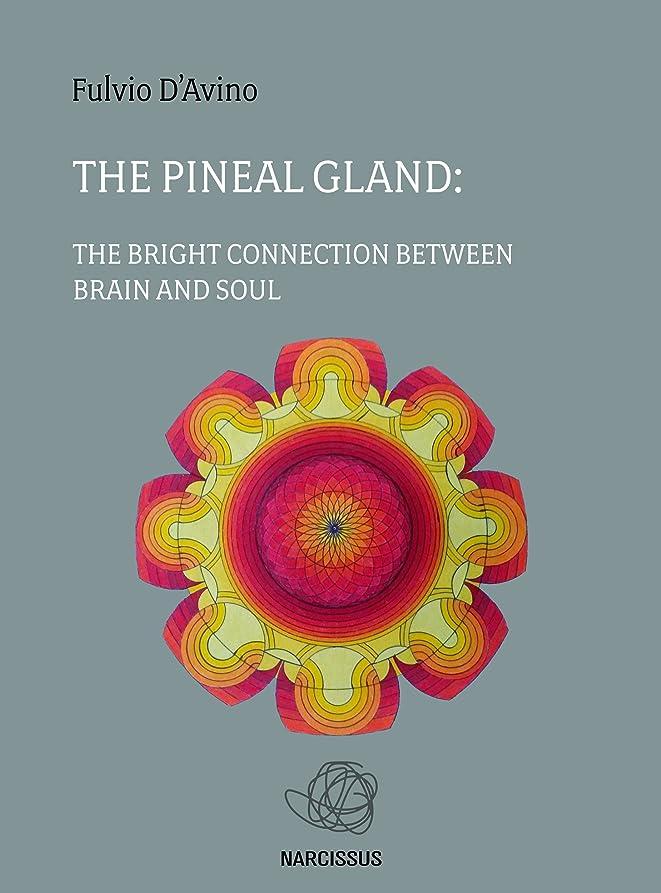 市町村促進する長くするThe pineal gland (English Edition)